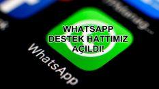 WhatsApp Destek Hattımız Açıldı